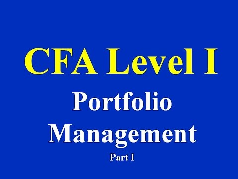 CFA Level I-  Portfolio Management- Part I