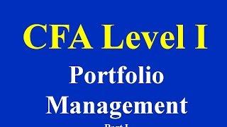 CFA Level I-  Portfolio Management- Part I