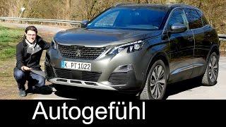 Peugeot 3008 GT FULL REVIEW test driven all-new SUV neu 2017/2018 - Autogefühl