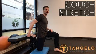 How To Do The Couch Stretch - Tangelo Health