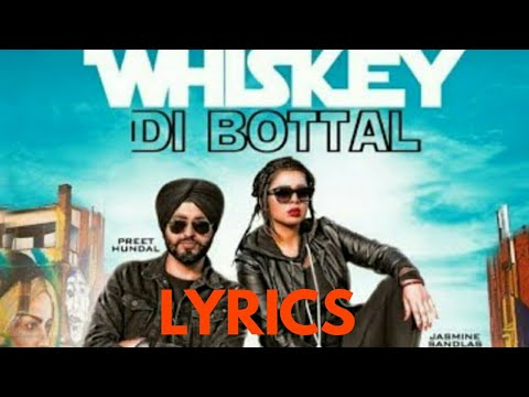 Whiskey Di Botal||(Lyrics Video)||Preet Hundal & Jasmine Sandlas||Lyrics Video