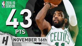 Kyrie Irving EPIC Highlights Celtics vs Raptors 2018.11.16 - 43 Pts, 11 Ast, 2 Rebounds!
