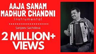 Aajaa Sanam Madhur Chadni Me Hum Instrumental