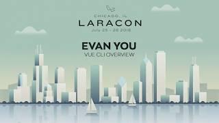 20180725 Laracon 2018 Evan You