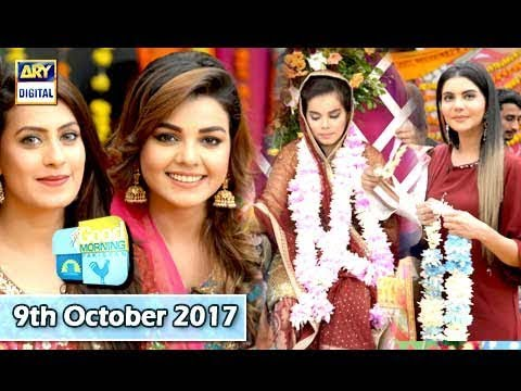 Good Morning Pakistan - 9th October 2017 - ARY Digital Show
