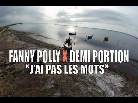 Fanny Polly feat Demi Portion - J'ai pas les mots