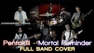Download PENTAKILL - Mortal Reminder (Full Band Cover)