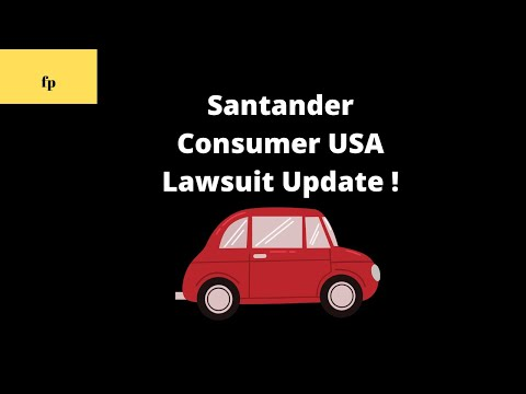 Santander Consumer USA Lawsuit Update