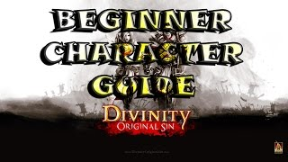 Divinity Original Sin - BEGINNERS GUIDE - Knight/Fighter Character Creation - NO LEECH - NO LONEWOLF