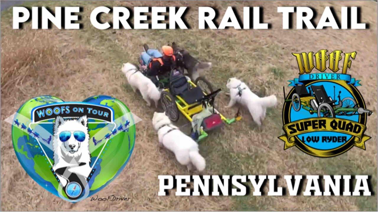 The Woofdriver Tour Pine Creek Rail Trail Blackwell