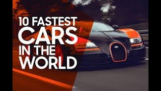 How To Be  a Top 10 fastest cars in the world