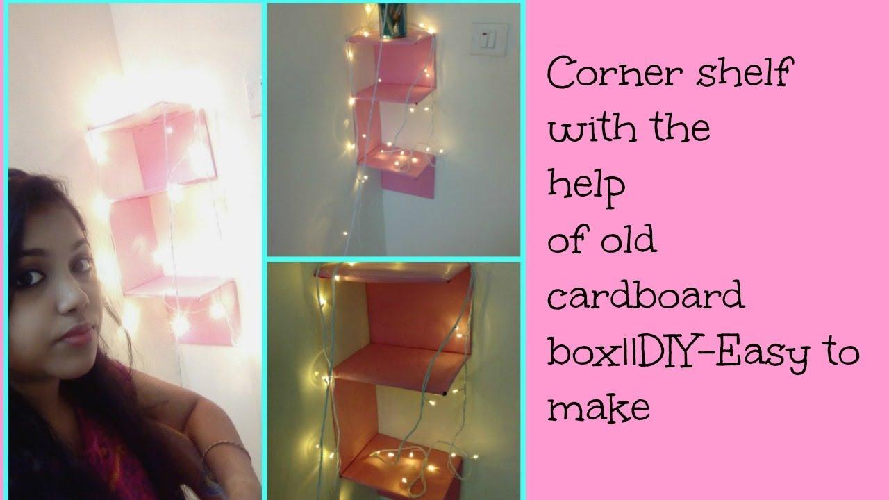 Corner Shelf With Old Cardboard Box Make It Easy Diy