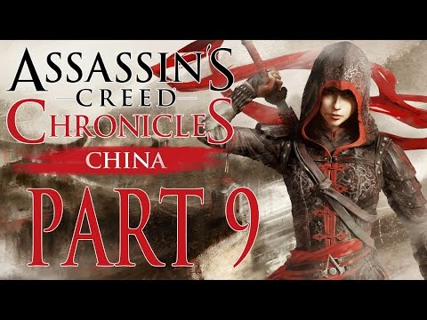 """Assassins's Creed Chronicles: China - Let's Play - Part 9 - [An Old Friend] - """"Saving The Ladies"""""""
