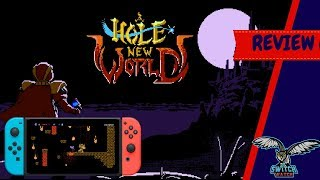 A Hole New World Nintendo Switch Review (Video Game Video Review)