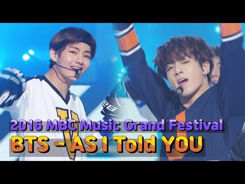 [2016 MBC Music Grand Festival] BTS - As I Told You