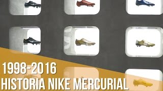 Historia Nike Mercurial  / 1998-2016