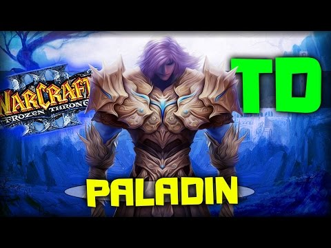 Warcraft 3 Frozen Throne - Карта Paladin TD V0.36! [НЕ В СЕБЕ]