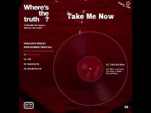 "FTISLAND - 6th Album ""Where's the truth? [FULL ALBUM]"