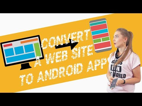 How To Convert A Website To Android App?