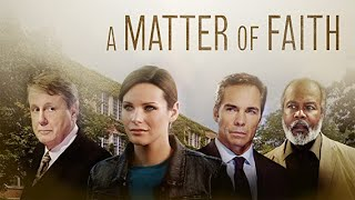 A Matter of Faith | Full Movie | Jordan Trovillion | Jay Pickett | Harry Anderson | Clarence Gilyard