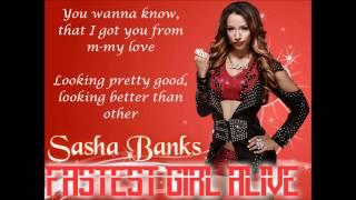 Sasha Banks WWE Theme - Fastest Girl Alive (lyrics)