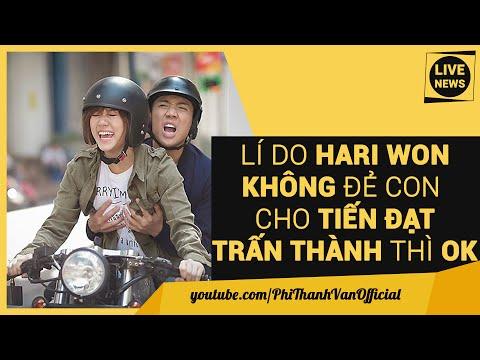 Hari Won: Sẽ Sinh Con Cho Trấn Thành, Tiến Đạt Thì Không Vì...