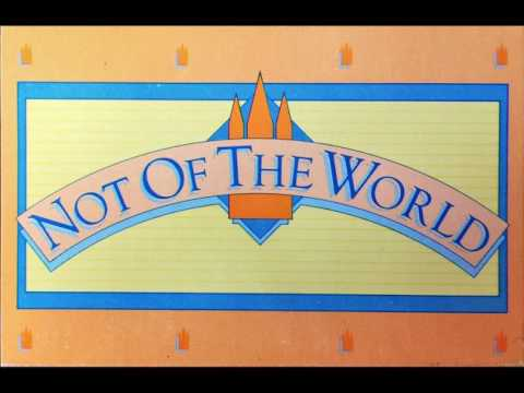 Not Of The World - LDS Seminary Music