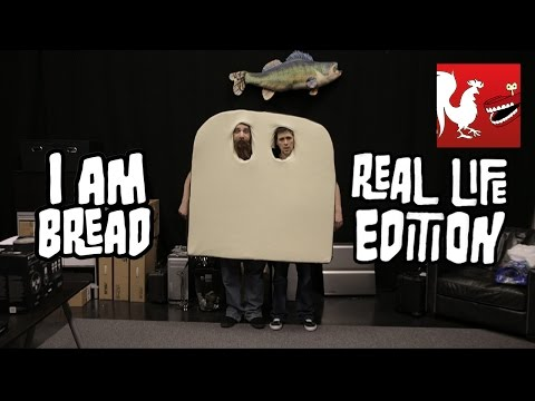 How To: I Am Bread Real Life Edition | Rooster Teeth