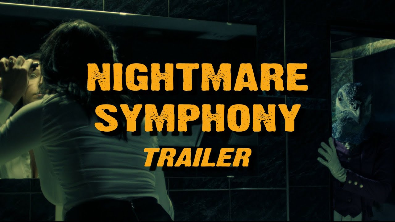 Download NIGHTMARE SYMPHONY - Official Trailer - directed by Domiziano Cristopharo