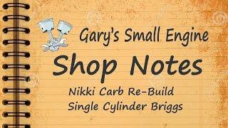 Nikki Carb Rebuild Single Cylinder Briggs MP3