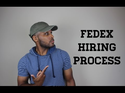 FEDEX HIRING PROCESS