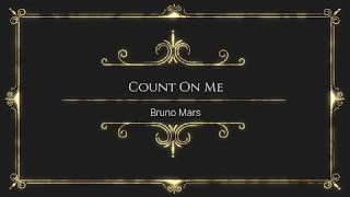 Count On Me by Bruno Mars - With Lyrics by Online Song Hits (OnlineSongHits) #OnlineSongHits