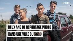 Deux ans avec les habitants de Denain, dans 'la France des oubliés'