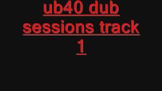 ub40 dub sessions track 1 + download album