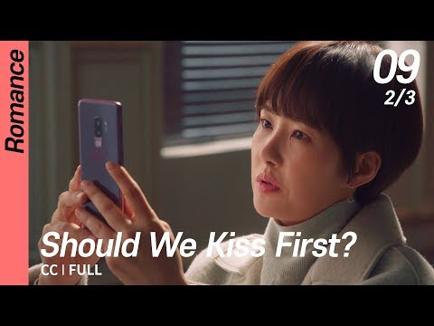[CC/FULL] Should We Kiss First? EP09 (2/3) | 키스먼저할까요