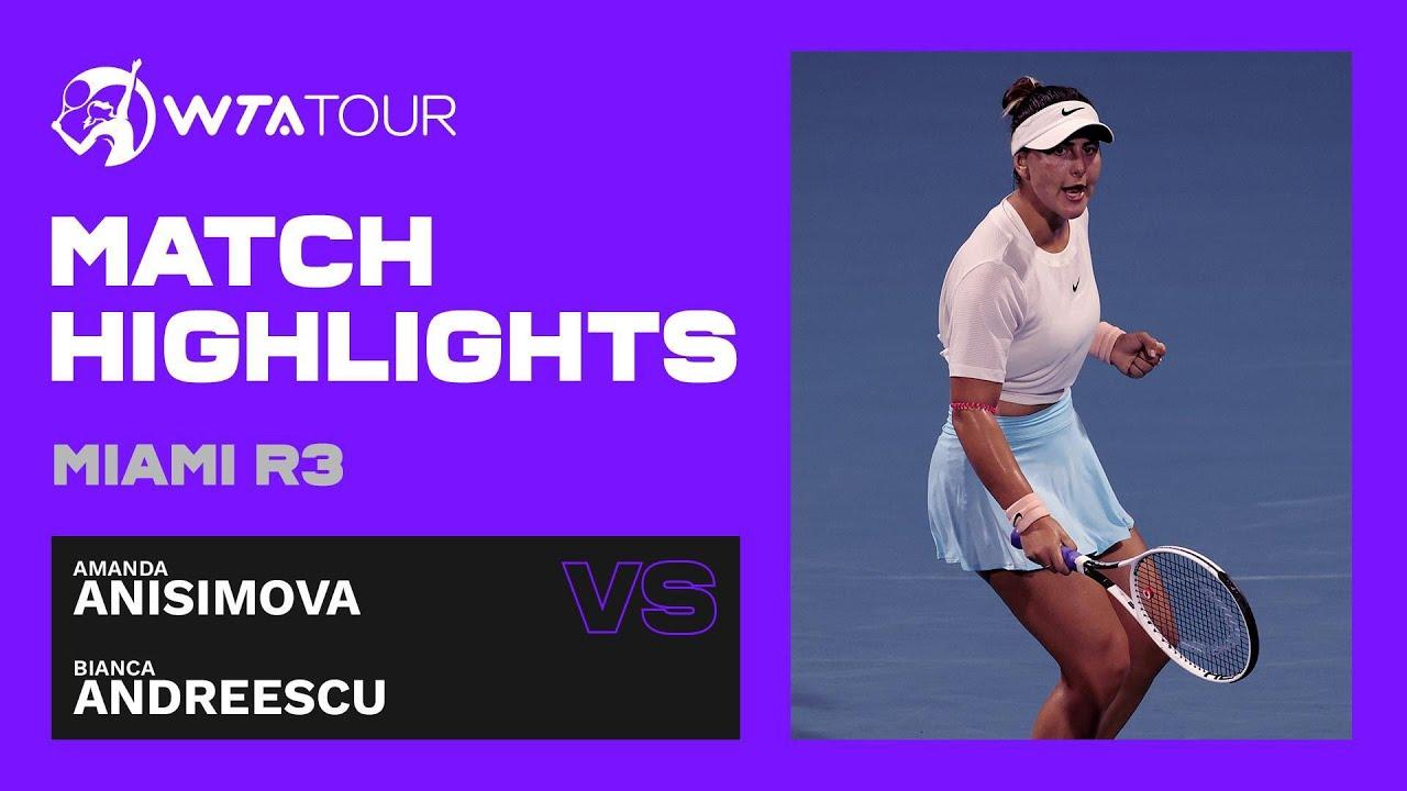 Bianca Andreescu vs. Amanda Anisimova | 2021 Miami Round 3 | WTA Match Highlights