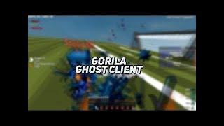 OP Ghost Client   Gorilla Client