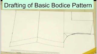 Drafting Of Basic Bodice Pattern