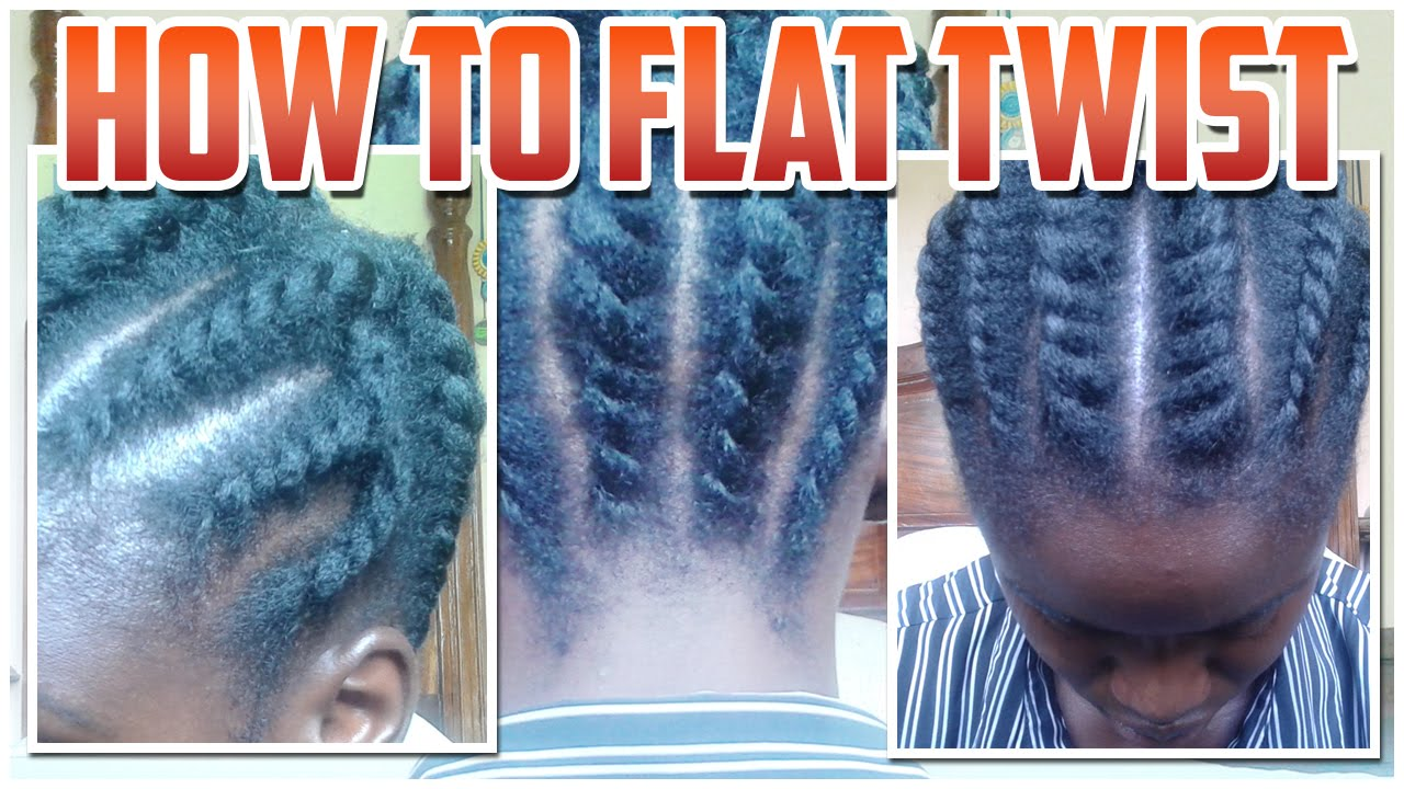 How To Flat Twist Hair At The Front Side And Back Of Your Head