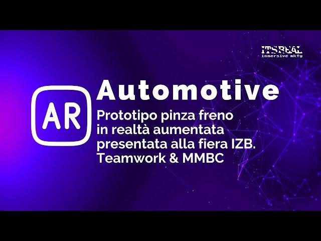 MMBC & Teamwork | Prototipo pinza freno in realtà aumentata| Fiera IZB Wolfsburg Germania