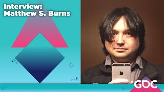The Game Developers Conference Podcast Ep 2 - Matthew Burns