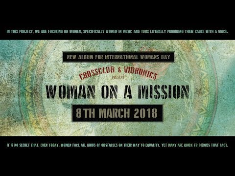 Vibronics 'WOMAN ON A MISSION' New Album TEASER