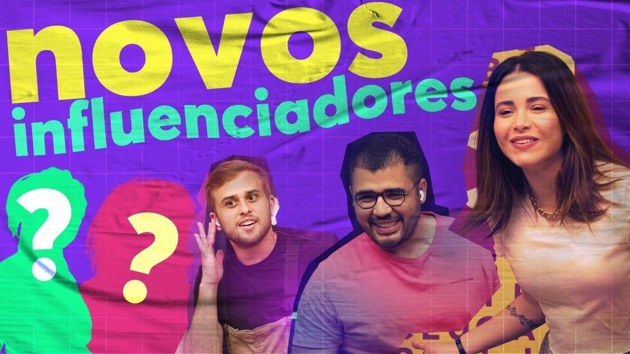 REVELANDO OS NOVOS INFLUENCIADORES! VOLTAAAAMOS!
