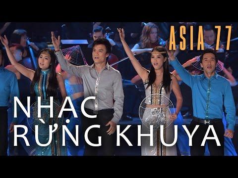 «ASIA 77» Nhạc Rừng Khuya - Hợp Ca Asia