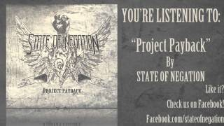 State Of Negation - Project Payback (SINGLE 2013)