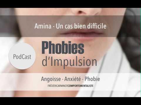 Phobies d'Impulsion - Le difficile cas d'Amina