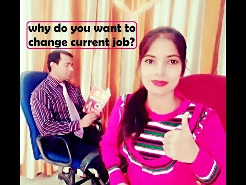 Why do you want to leave your current job - Medical Representative Interview - MR job Interview