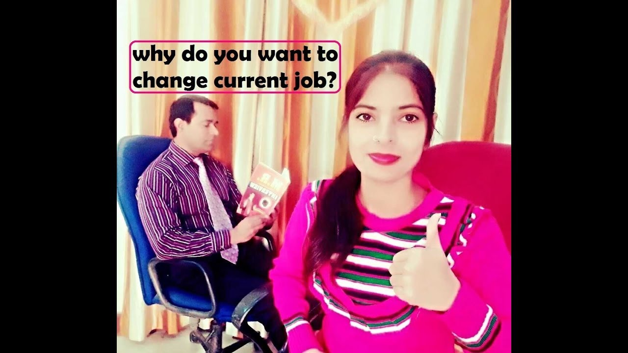 why do you want to leave your current job medical representative interview mr job interview - Why Do You Want To Change Your Job