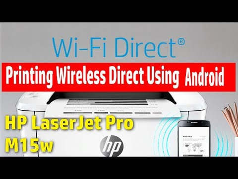 [How To Install Printer] Printing WiFi Direct Using Android Phone - HP LaseJet Pro M15w