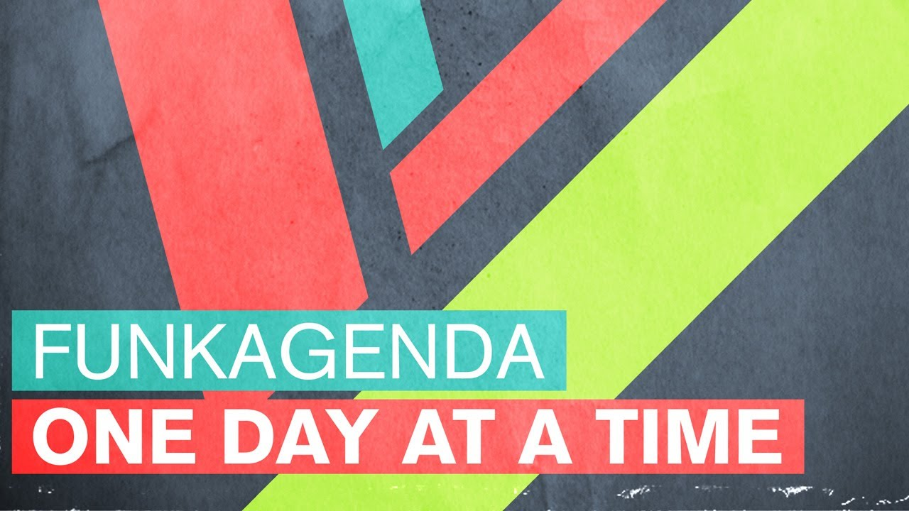 Funkagenda - One Day At A Time (Original Mix)